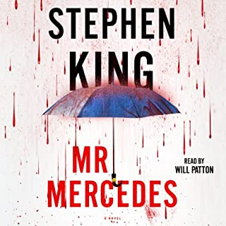 Mr. Mercedes     A Novel              By:                                                                                                                                 Stephen King                               Narrated by:                                                                                                                                 Will Patton                      Length: 14 hrs and 22 mins     29,596 ratings     Overall 4.5