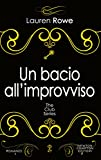 Un bacio all'improvviso (The Club Series Vol. 6)