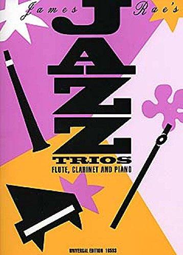 Jazz Trios. Flöte, Klarinette, Klavier