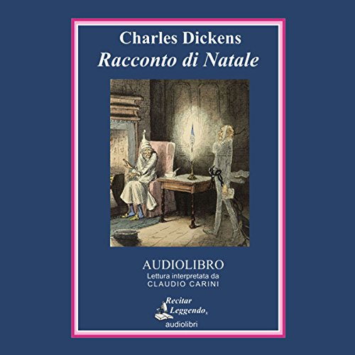 Racconto di Natale | Charles Dickens