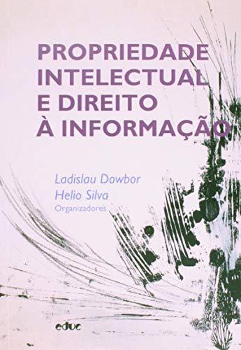 Propriedade Intelectual e Direito à Informação