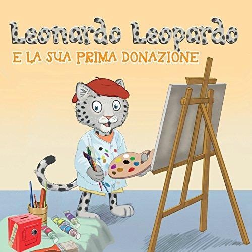 Leonardo Leopardo e la sua prima donazione: Leonardo Leopardo e la sua prima donazione