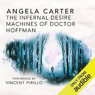 The Infernal Desire Machines of Doctor Hoffman audiobook cover art