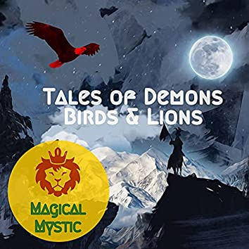 Tales of Demons Birds and Lions