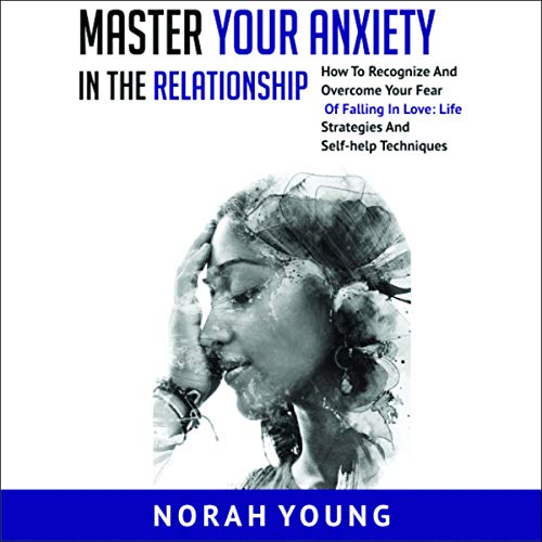 Master Your Anxiety in the Relationships cover art