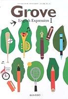Grove English Expression I 文部科学省検定済教科書【英I 312】文英堂