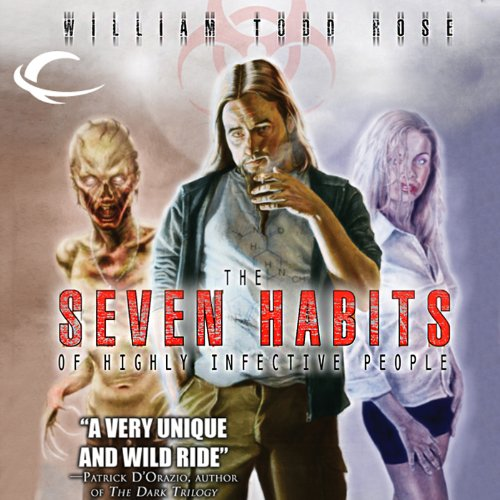 The 7 Habits of Highly Infective People audiobook cover art