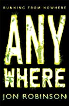 Anywhere (Nowhere Book 2) by Jon Robinson (3-Jul-2014) Paperback
