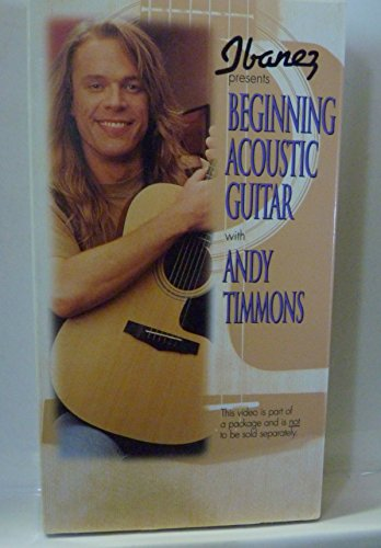 Ibanez Presents: Beginning Acoustic Guitar with Andy Timmons