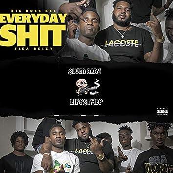 Everyday Shit