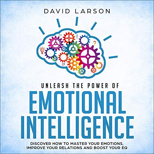 Unleash the Power of Emotional Intelligence cover art