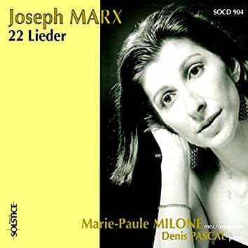 Marx: 22 Lieder