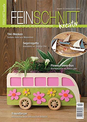 FEINSCHNITTkreativ Ausgabe 19 – Das Magazin für Laub- und Dekupiersägearbeiten (Sommer 2019)