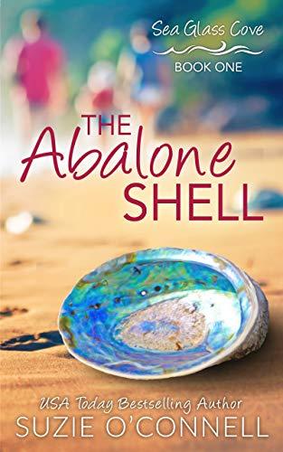 The Abalone Shell (Sea Glass Cove Book 1) (English Edition)