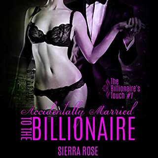Accidentally Married to the Billionaire, Part 1 audiobook cover art
