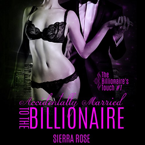 Couverture de Accidentally Married to the Billionaire, Part 1