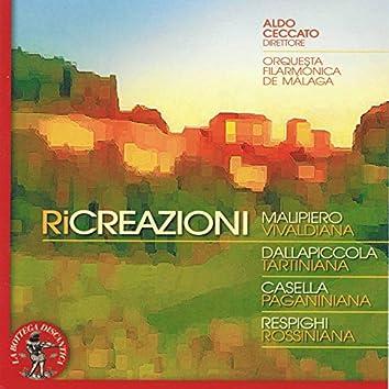 Ricreazioni : Malipiero: Vivaldiana - Dallapiccola: Tartiniana - Casella: Paganiniana & Respighi: Rossiniana