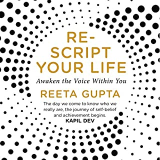 Rescript Your Life     Awaken the Voice Within You              Written by:                                                                                                                                 Reeta Gupta                               Narrated by:                                                                                                                                 Bhavana Rajendran                      Length: 4 hrs and 31 mins     1 rating     Overall 5.0