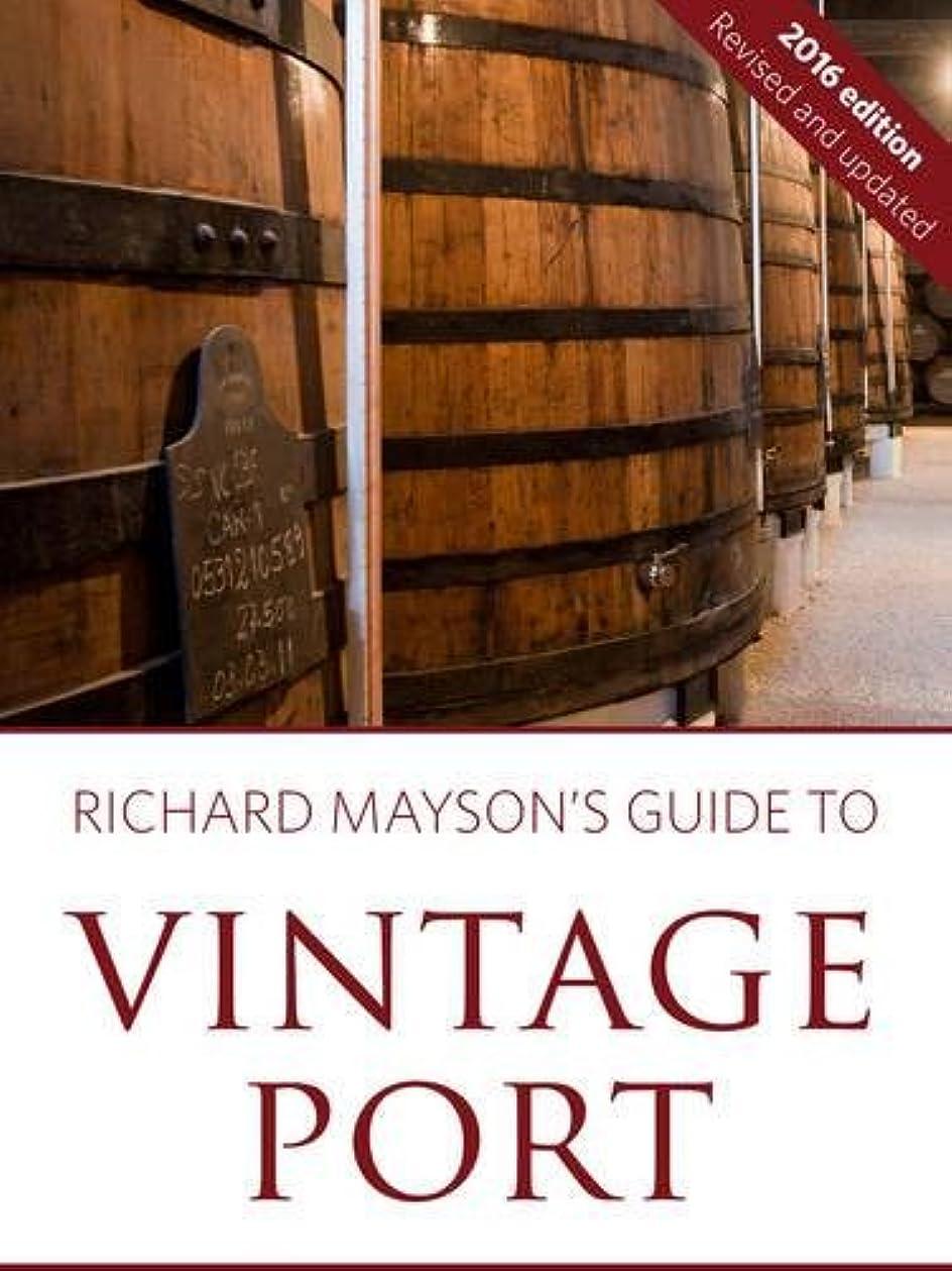 貼り直すキャラクター記憶に残るRichard Mayson's guide to vintage port