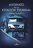 Asesinato En La Estación Terminal (GRANDES DETECTIVES)