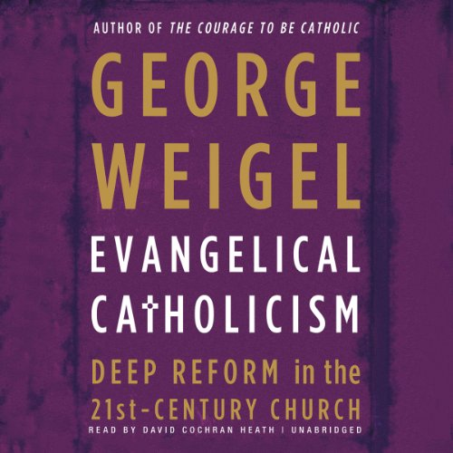 Evangelical Catholicism audiobook cover art