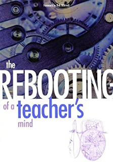 The Rebooting of a Teacher's Mind