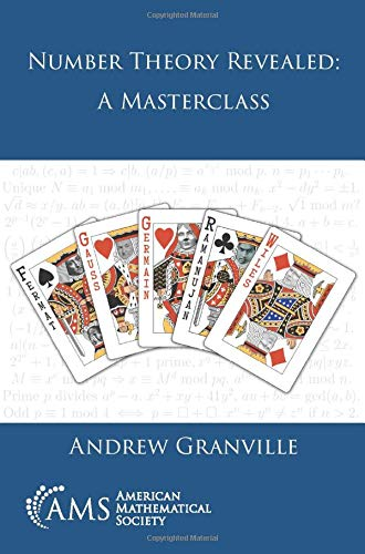Compare Textbook Prices for Number Theory Revealed: A Masterclass  ISBN 9781470441586 by Andrew Granville
