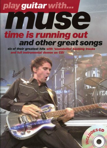 Play Guitar with Muse: ' Time Is Running Out ' and Other Great Songs (Play Guitar With...)
