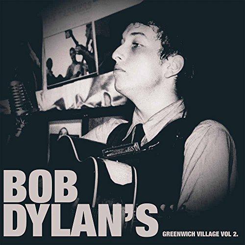 Bob Dylan's Greenwich Village Vol. 2