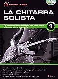 La chitarra solista. Con DVD: 1