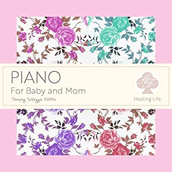 Sleeping Solfeggio 528Hz Piano for Baby and Mom