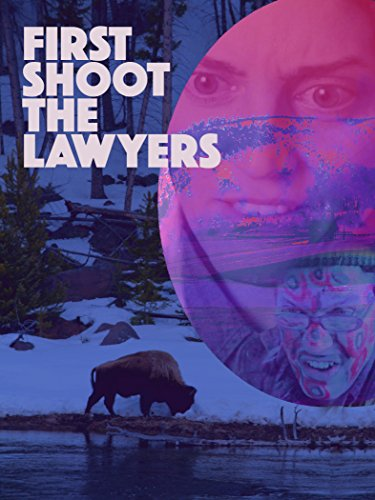 First Shoot the Lawyers [OV]