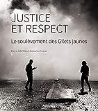 Justice et Respect - Le Soulevement des Gilets Jaunes