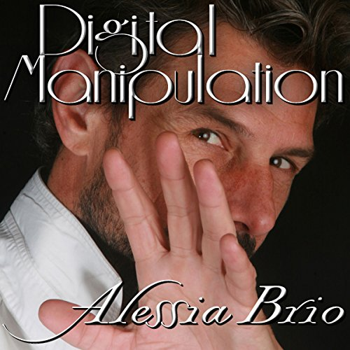 Digital Manipulation audiobook cover art