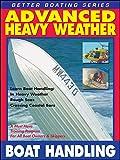 Advanced Heavy Weather Boat Handling