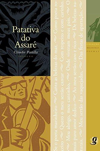 Melhores Poemas Patativa do Assaré: seleção e prefácio: Cláudio Portella
