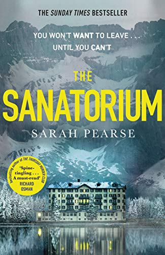 The Sanatorium: The spine-tingling Reese Witherspoon Book Club Pick, now a Sunday...