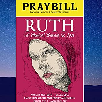 Ruth: A Musical Witness to Love (Original Musical Soundtrack)