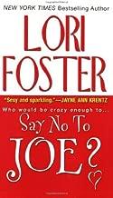 By Lori Foster - Say No to Joe? (Visitation, North Carolina)