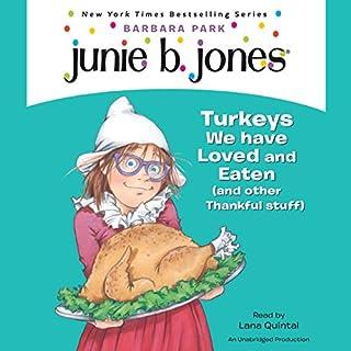 Junie B First Grader Turkeys We Have Loved And Eaten Other Thankful Stuff