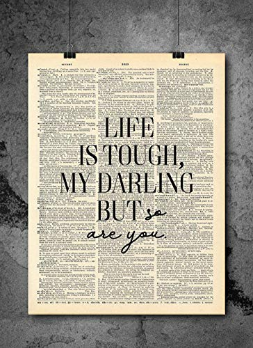 Life Is Tough But So Are You - Inspirational Wall Art - Vintage Art - Authentic Upcycled Dictionary Art Print - Home or Office Decor - Inspirational And Motivational Quote Art