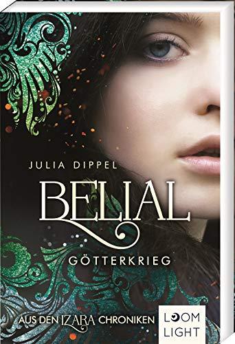 Buchseite und Rezensionen zu 'Izara 5: Belial: Götterkrieg' von Julia Dippel