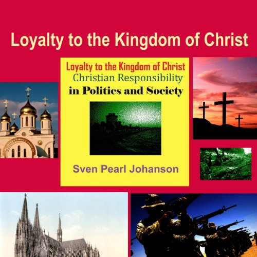 Loyalty to the Kingdom of Christ audiobook cover art