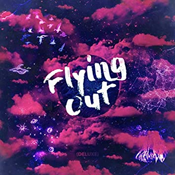 Flying Out (Deluxe)