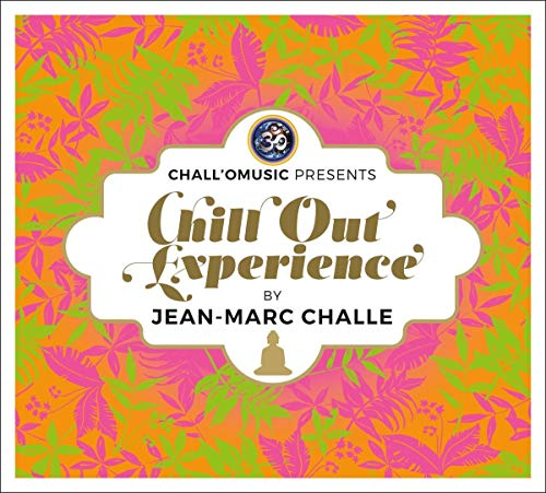 Challomusic Pres. Chill Out Experience
