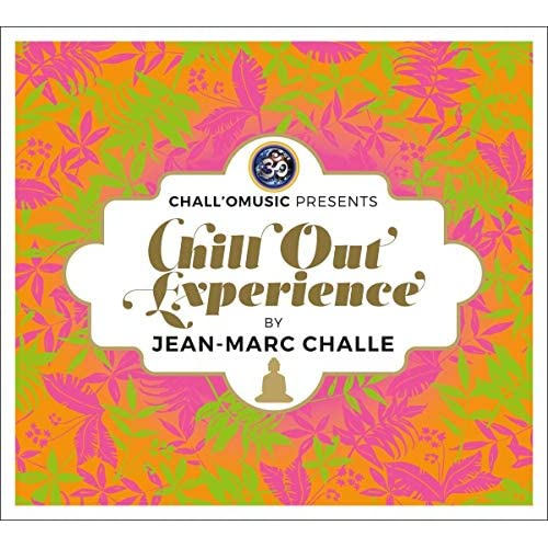 Chall'O'Music Presents Chill Out Experience