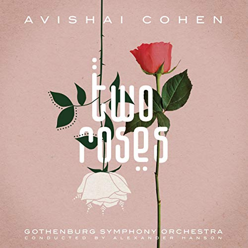 Two Roses (Feat. Gothenburg Symphony Orchestra)