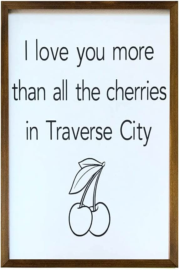 by Unbranded Rustic Wood Wall Sign I Love You More Than The Cherries in Traverse City Framed Custom Home Decor Michigan Gallery Wall Hanging Farmhouse Style Wall