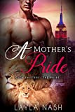 A Mother's Pride (City Shifters: the Pride Book 8)