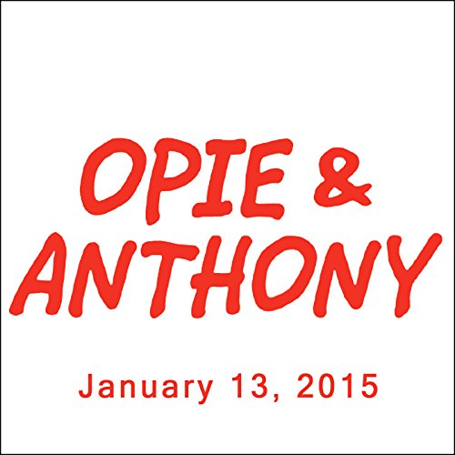 Opie & Anthony, Vic Henley and Tom Arnold, January 13, 2015 audiobook cover art